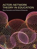 Actor-Network Theory in Education