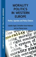 Morality Politics in Western Europe