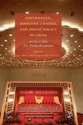 Governance, Domestic Change, and Social Policy in China
