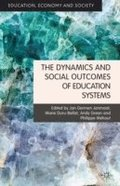 The Dynamics and Social Outcomes of Education Systems