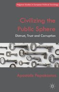 Civilizing the Public Sphere