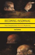 Becoming Insomniac