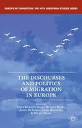 Discourses and Politics of Migration in Europe