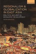 Regionalism and Globalization in East Asia