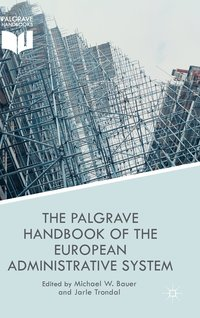 The Palgrave Handbook of the European Administrative System