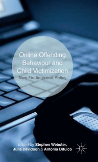 Online Offending Behaviour and Child Victimisation