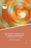 Palgrave Handbook of Disciplinary and Regional Approaches to Peace