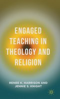 Engaged Teaching in Theology and Religion