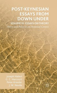 Post-Keynesian Essays from Down Under Volume IV: Essays on Theory