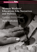 Women Workers' Education, Life Narratives and Politics