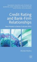 Credit Rating and Bank-Firm Relationships