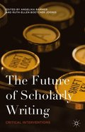 Future of Scholarly Writing