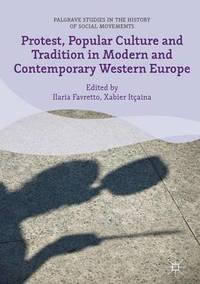 Protest, Popular Culture and Tradition in Modern and Contemporary Western Europe