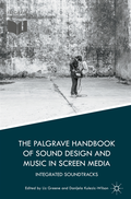 Palgrave Handbook of Sound Design and Music in Screen Media