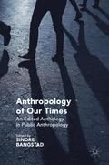 Anthropology of Our Times