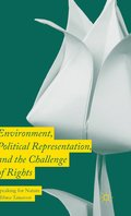 Environment, Political Representation and the Challenge of Rights
