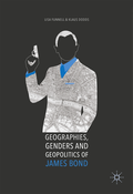 Geographies, Genders and Geopolitics of James Bond
