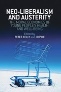 Neo-Liberalism and Austerity