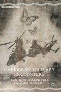 Caribbean Military Encounters