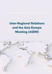 Inter-Regional Relations and the Asia-Europe Meeting (ASEM)