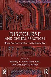 Discourse and Digital Practices