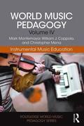 World Music Pedagogy, Volume IV: Instrumental Music Education