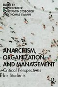 Anarchism, Organization and Management