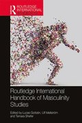 Routledge International Handbook of Masculinity Studies