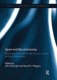 Sport and Revolutionaries