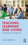 Teaching, Learning and Living