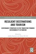 Resilient Destinations and Tourism