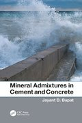 Mineral Admixtures in Cement and Concrete