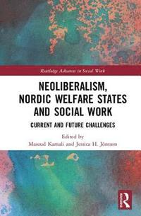 Neoliberalism, Nordic Welfare States and Social Work