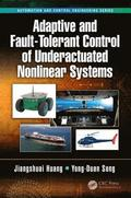 Adaptive and Fault-Tolerant Control of Underactuated Nonlinear Systems
