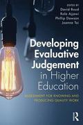 Developing Evaluative Judgement in Higher Education
