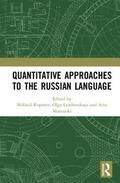 Quantitative Approaches to the Russian Language