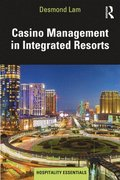 Casino Management in Integrated Resorts