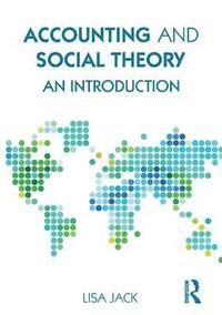 Accounting and Social Theory