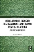 Development-induced Displacement and Human Rights in Africa