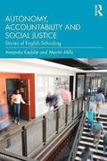 Autonomy, Accountability and Social Justice
