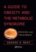 A Guide to Obesity and the Metabolic Syndrome