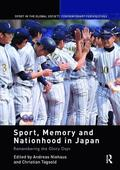 Sport, Memory and Nationhood in Japan