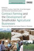 Contract Farming and the Development of Smallholder Agricultural Businesses
