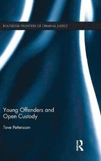 Young Offenders and Open Custody