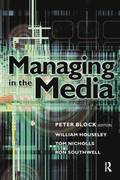 Managing in the Media