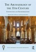The Archaeology of the 11th Century