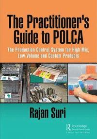 The Practitioner's Guide to POLCA