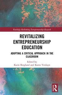 Revitalizing Entrepreneurship Education