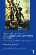 The Gamin de Paris in Nineteenth-Century Visual Culture