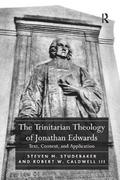 The Trinitarian Theology of Jonathan Edwards